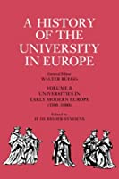 A History of the University in Europe: Volume 2, Universities in Early Modern Europe (1500-1800) (v. 2) by Unknown(1996-11-13)