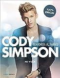 Cody Simpson. Bienvenidos al paraíso: Mi viaje (Música y cine)