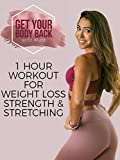 1 Hour Workout for Weight Loss, Strength, and...