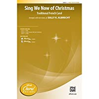 Sing We Now of Christmas - Traditional French Carol / arr., with new words, by Sally K. Albrecht - Choral Octavo - 2-Part