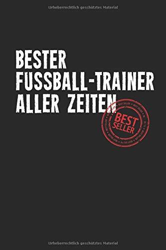 """Bester Fussball Trainer: Notizbuch Planer Tagebuch Schreibheft Notizblock - Geschenk für Coaches, Trainer, Sportler, Übungsleiter, Spieler  (15,2 x 22.9 cm, 6\"""" x 9\"""", 120 Seiten Liniert )"""