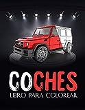 Coches: Libro de colorear coches 4x4 para adultos, niños... Una colección de los mejores coches para niños y niñas... (Libro de colorear para hombres, mujeres)