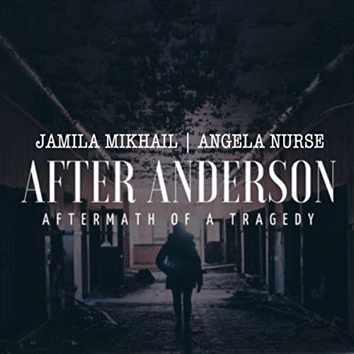 After Anderson Audiobook By Jamila Mikhail cover art