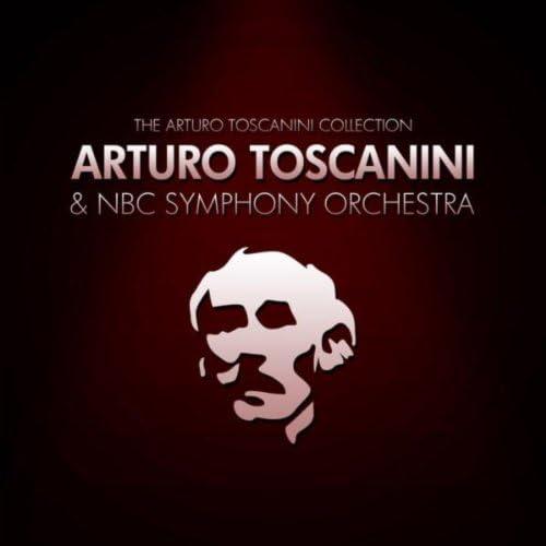 NBC Symphony Orchestra & Arturo Toscanini