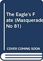 The Eagle's Fate 0263736318 Book Cover