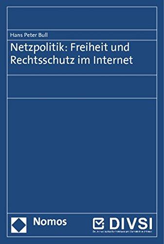 Netzpolitik: Freiheit und Rechtsschutz im Internet