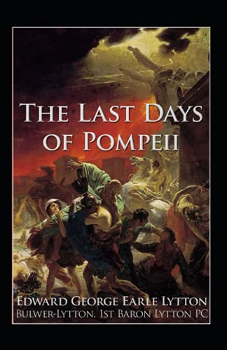 The Last Days of Pompeii Annotated