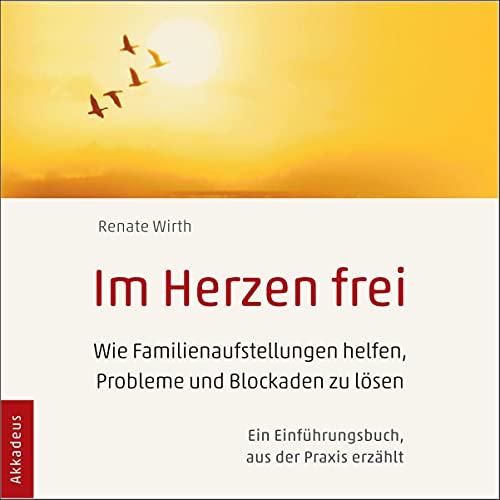 Im Herzen frei: Wie Familienaufstellungen helfen, Probleme und Blockaden zu lösen