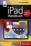 iPad Handbuch für iPadOS 15: PREMIUM Videobuch: Buch + 5h Lernvideos für alle iPad-Modelle...