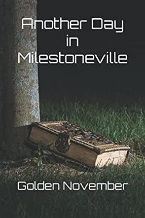 Another Day in Milestoneville