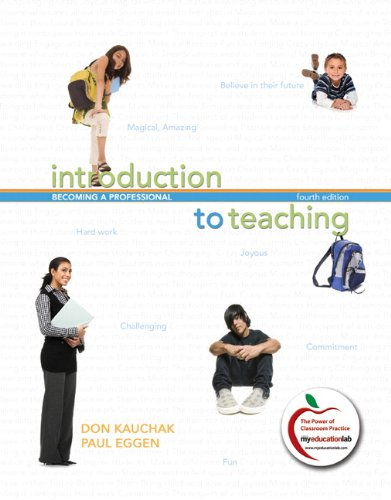 Introduction to Teaching: Becoming a Professional (4th...