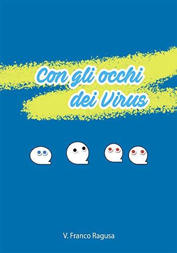 Con gli occhi dei virus