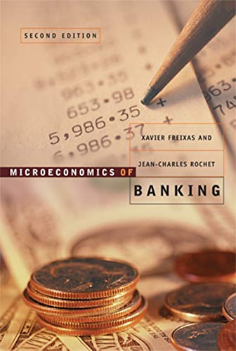 Microeconomics of Banking (The MIT Press)