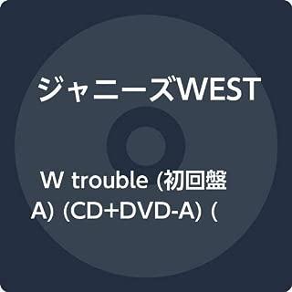 W trouble (初回盤A) (CD+DVD-A) (特典なし)