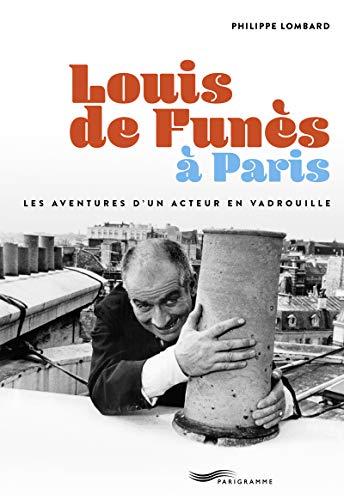 Louis de Funès à Paris
