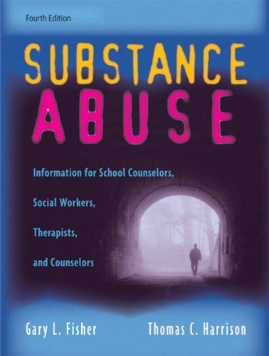 Substance Abuse: Information for School Counselors,...