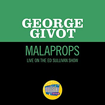 Malaprops (Live On The Ed Sullivan Show, July 27, 1958)