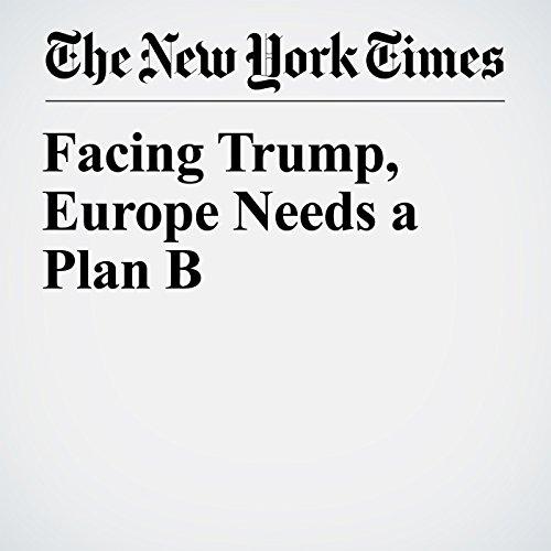 Facing Trump, Europe Needs a Plan B copertina