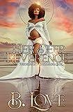 Her Deep Reverence: Pregnant by a Black Mafia Don (Black Mayhem Mafia Saga Book...