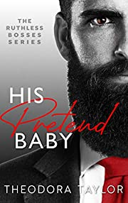 His Pretend Baby: 50 Loving States, Oregon (Ruthless Bosses Book 1)