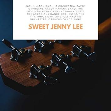 Sweet Jenny Lee