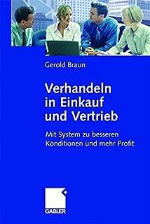 Verhandeln in Einkauf und Vertrieb: Mit System zu besseren Konditionen und mehr Profit (German Edition)