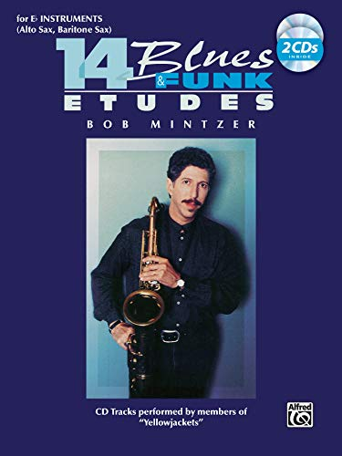 14 Blues & Funk Etudes: E-Flat Instrument (Alto Sax, Baritone Sax), Book & 2 CDs [With 2 CDs]