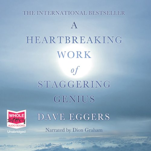 A Heartbreaking Work of Staggering Genius audiobook cover art