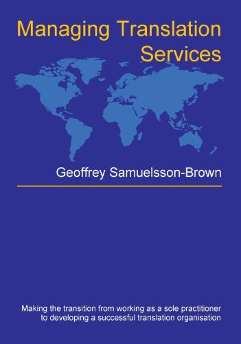 Managing Translation Services (Topics in Translation Book 32)