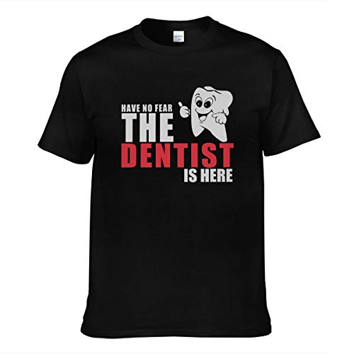Herren Have No Fear The Dentist is Here Logo Kurzärmlig Tee Shirts Bekleidung T Shirt Rundhalsausschnitt Für Men Black XL T-Shirt