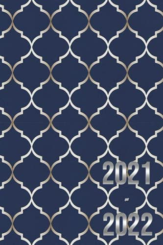 PLANNER 2021-2022: Daily Weekly and Monthly Agenda July 21 December 22 – Moroccan Trellis Blue 18 Month Planner Calendar - Trendy Aesthetic Gift for Coworker Women Men Teen Girl or Boy