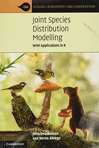 Joint Species Distribution Modelling: With Applications in R