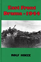 The East Front Drama 1944