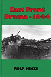 East Front Drama 1944: Rolf Hinze