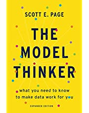 The Model Thinker: What You Need to Know to Make Data Work for You