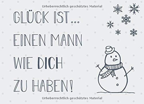 Glück ist… einen Mann wie dich zu haben: Adventskalender – Gutscheinbuch mit 24 Gutscheinen zum selbst ausfüllen, Geschenk für den Ehemann und Partner zum Advent
