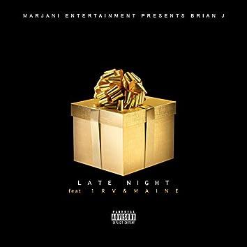 Late Night (feat. 1rv & Maine)