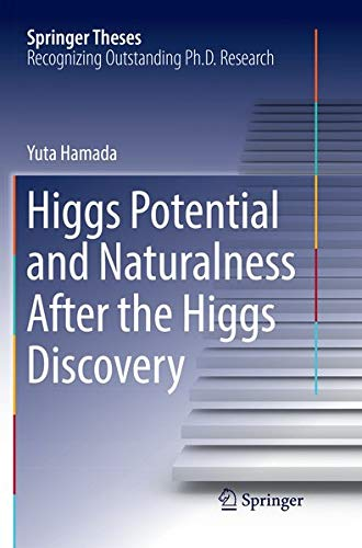 Higgs Potential and Naturalness After the Higgs Discovery (Springer Theses)