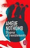 STUPEUR ET TREMBLEMEN (Le Livre de Poche)...
