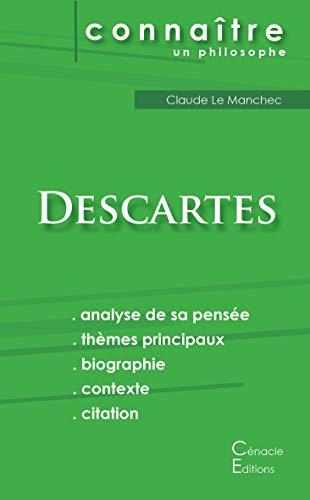 Comprendre Descartes (analyse complète de sa pensée)