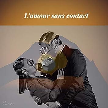 L'Amour Sans Contact