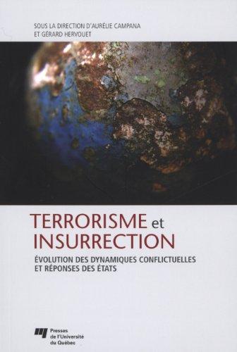 Terrorismeetinsurrection : EvolutiondesdynamiquesconflictuellesetréponsesdesEtats