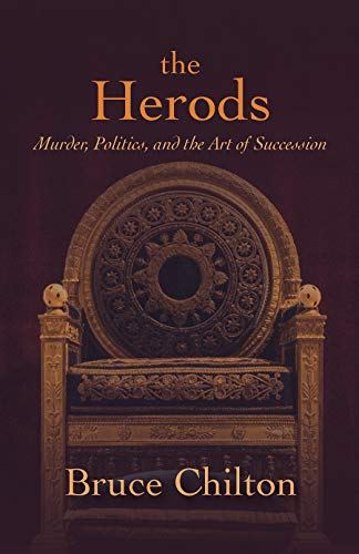 Image of The Herods: Murder, Politics, and the Art of Succession