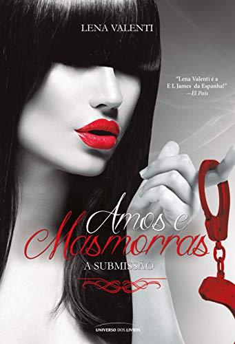Amos e masmorras I - Submissão: Volume 1