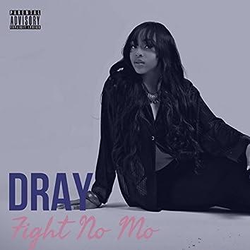 Fight No Mo