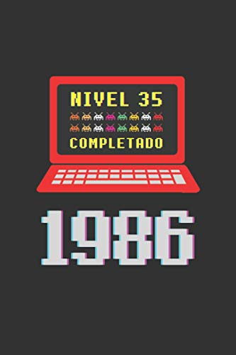 NIVEL 35 COMPLETADO 1986: REGALO DE CUMPLEAÑOS ORIGINAL Y DIVERTIDO. DIARIO, CUADERNO DE NOTAS, APUNTES O AGENDA PARA AMANTES DE LOS VIDEOJUEGOS ARCADE, CONSOLAS Y MÁQUINAS RECREATIVAS.
