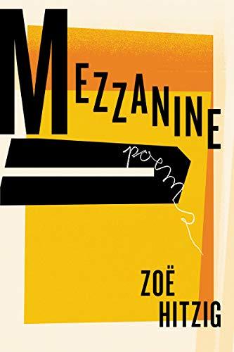 Image of Mezzanine: Poems