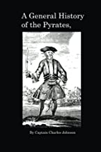 Best captain johnson a general history of the pyrates Reviews