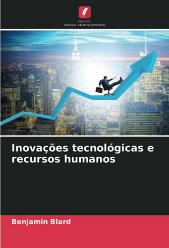 Inovações tecnológicas e recursos humanos