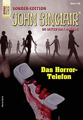 John Sinclair Sonder-Edition 139 - Horror-Serie: Das Horror-Telefon